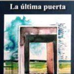 Presentación del libro La Última Puerta de Alfredo Moyano